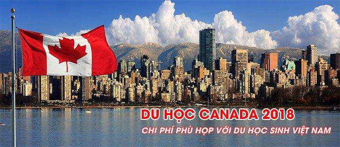 Du học Canada 2018 chi phí phù hợp với du học sinh Việt Nam