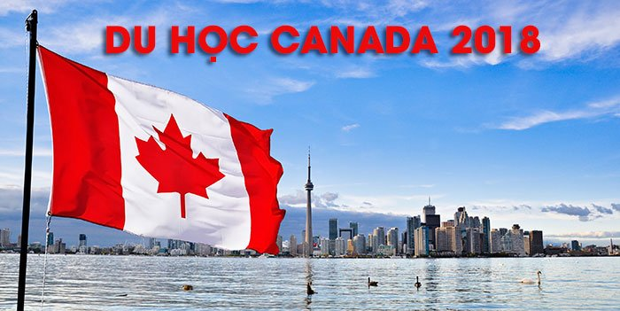 Du học Canada 2018 lựa chọn hàng đầu của du học sinh Việt Nam